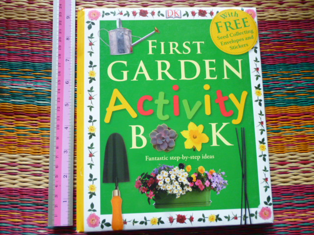 First Garden Activity Book (With FREE Seed Collecting Envelopes and Stickers)