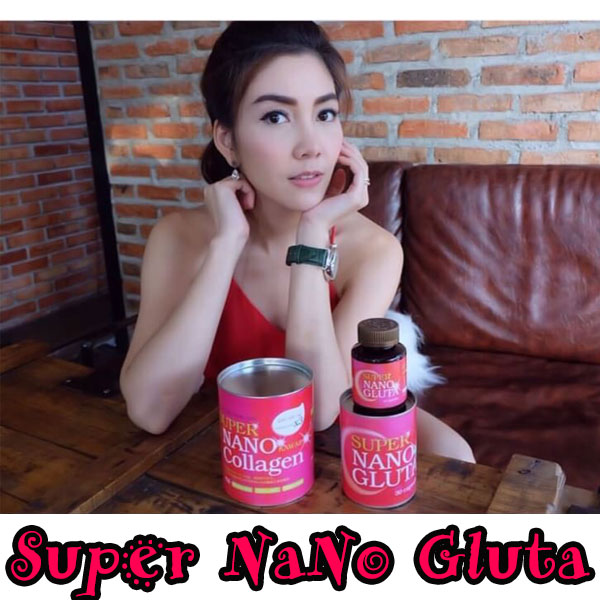 Super NaNo Gluta ซุปเปอร์ นาโน กลูต้า ราคาส่งถูกๆ 30caps.