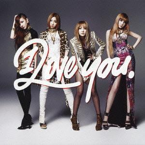 """[PRE-ORDER] 2NE1 - Japan Album """"I Love You"""" (CD+DVD)"""
